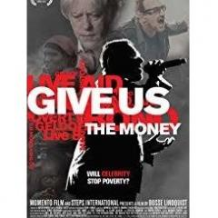 Give Us The Money Documentary Cover